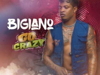 Bigiano – Go Crazy