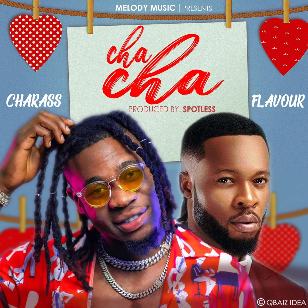 Charass & Flavour – Cha Cha