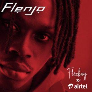 Fireboy DML – Flenjo X Airtel
