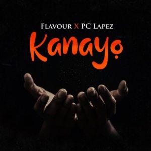 Video + Audio: Flavour ft. PC Lapez – Kanayo