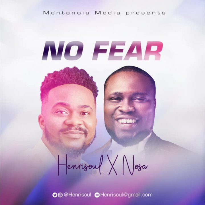 Henrisoul ft. Nosa – No Fear