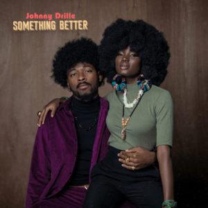 Johhny Drille – Something Better