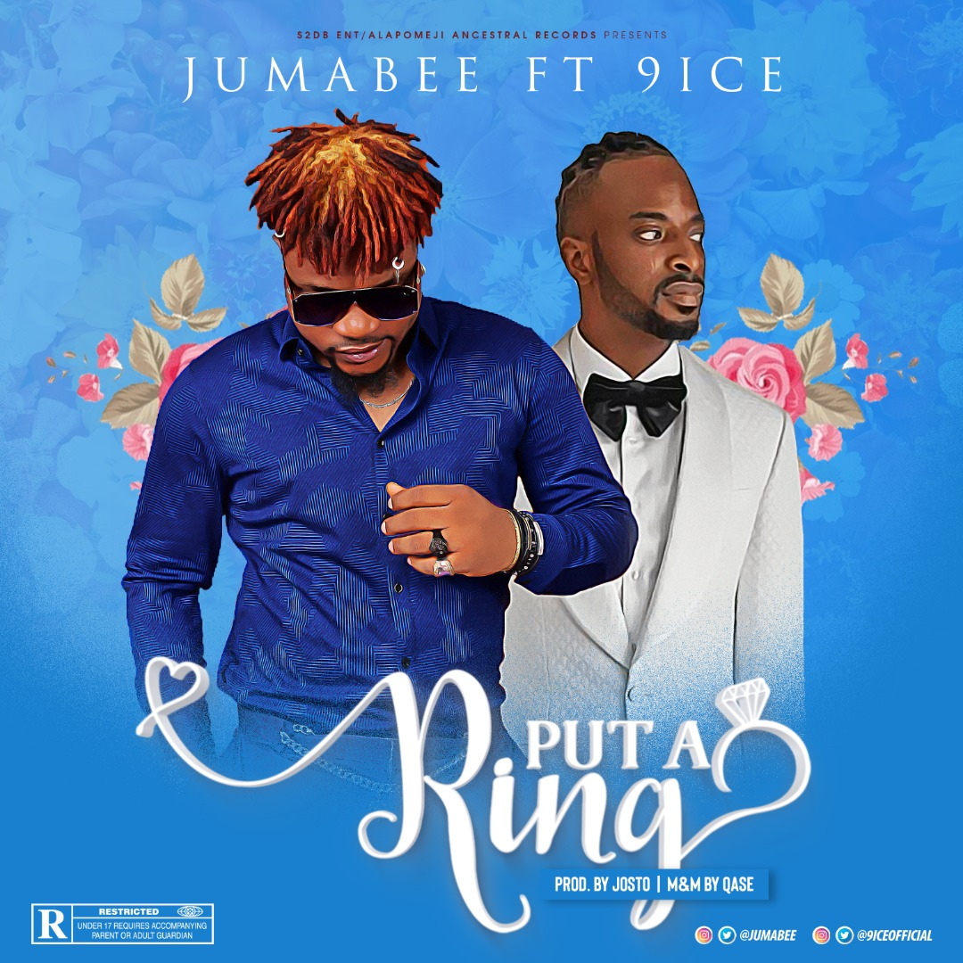 Jumabee ft 9ice – Put A Ring