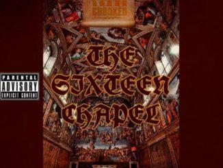 KXNG CROOKED - The Sixteen Chapel (E.P)