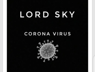 Lord Sky – Corona Virus (Everybody Sanitize)
