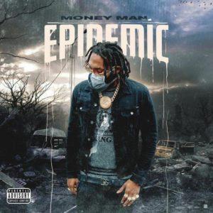 Money Man - Epidemic (Mixtape)