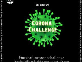 Mr Gbafun – Corona Challange
