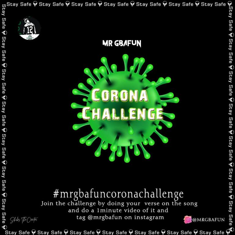 Mr Gbafun – Corona Challange