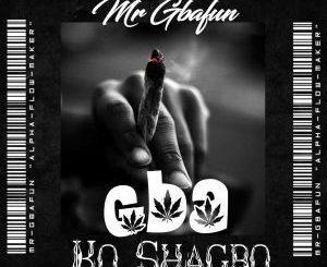Mr Gbafun – Gba Ko Shagbo
