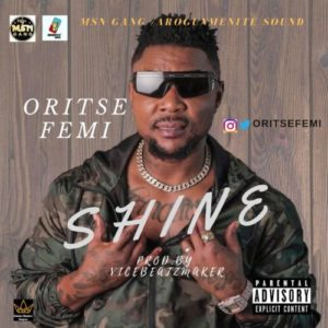 Oritse Femi – Shine