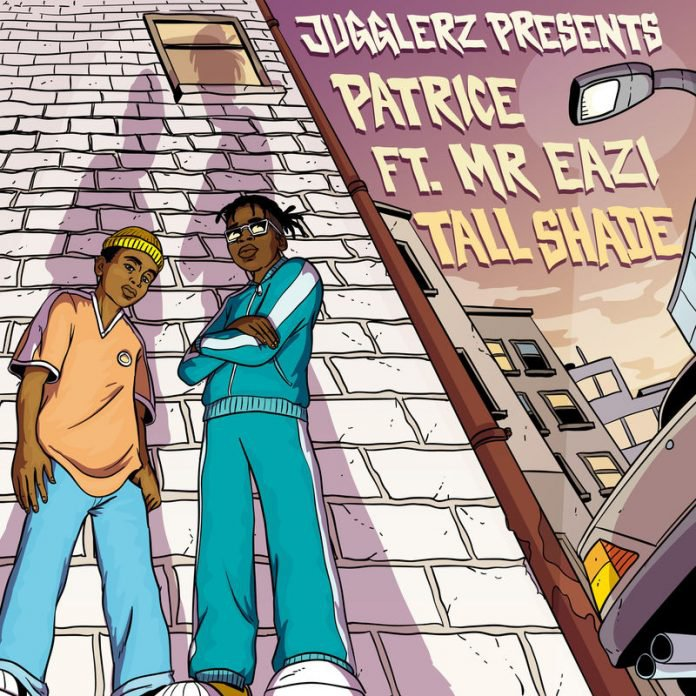 Patrice Ft. Mr Eazi – Tall Shade