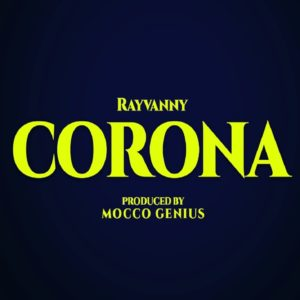 Rayvanny – Corona ft. Magufuli