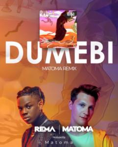 Rema – Dumebi (Remix) ft. Matoma