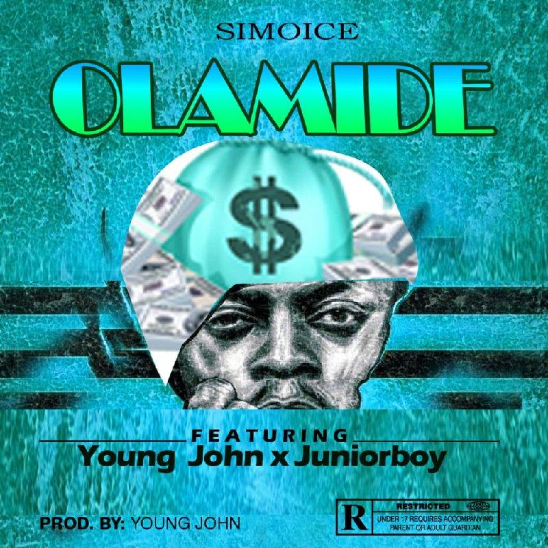 Simoice Ft. Junior Boy & Young John – Olamide