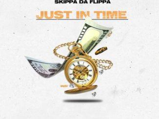 Skippa Da Flippa - Just In Time (Mixtape)