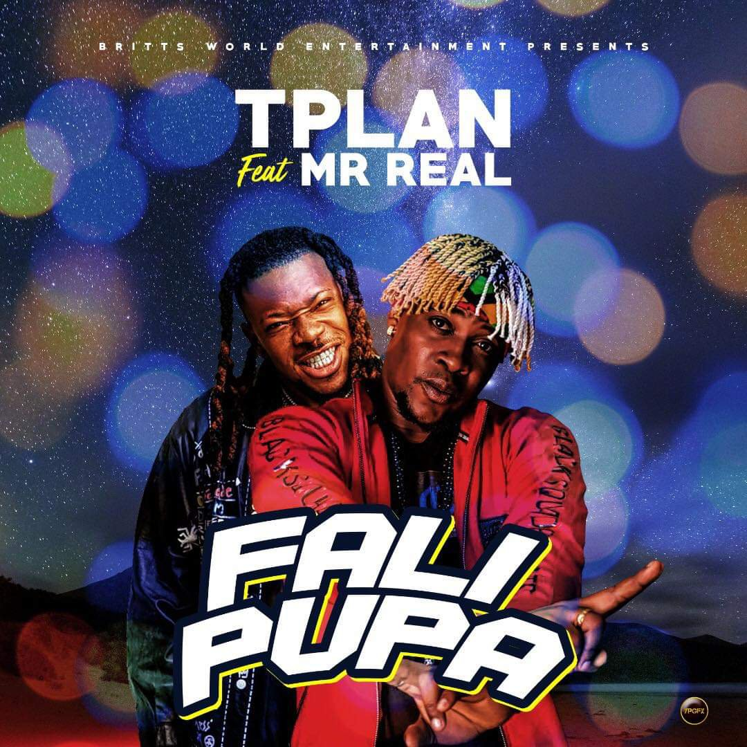 TPlan – Falipupa ft Mr Real
