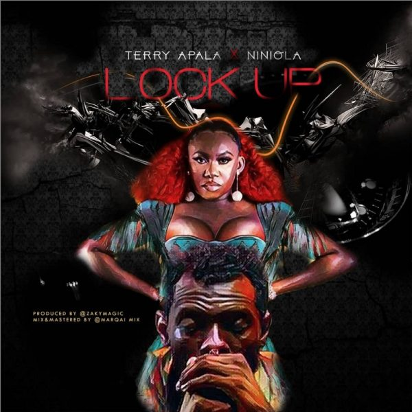 Terry Apala – Lock Up ft. Niniola