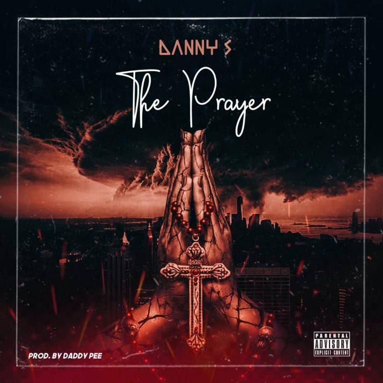 Danny S – The Prayer