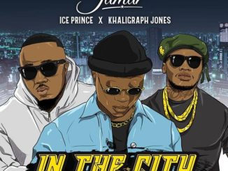 Kofi Jamar Ft. Ice Prince & Khaligraph Jones – In the City