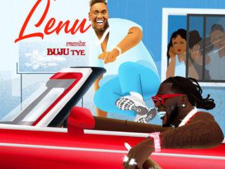 Buju – Lenu (Remix) ft. Burna Boy