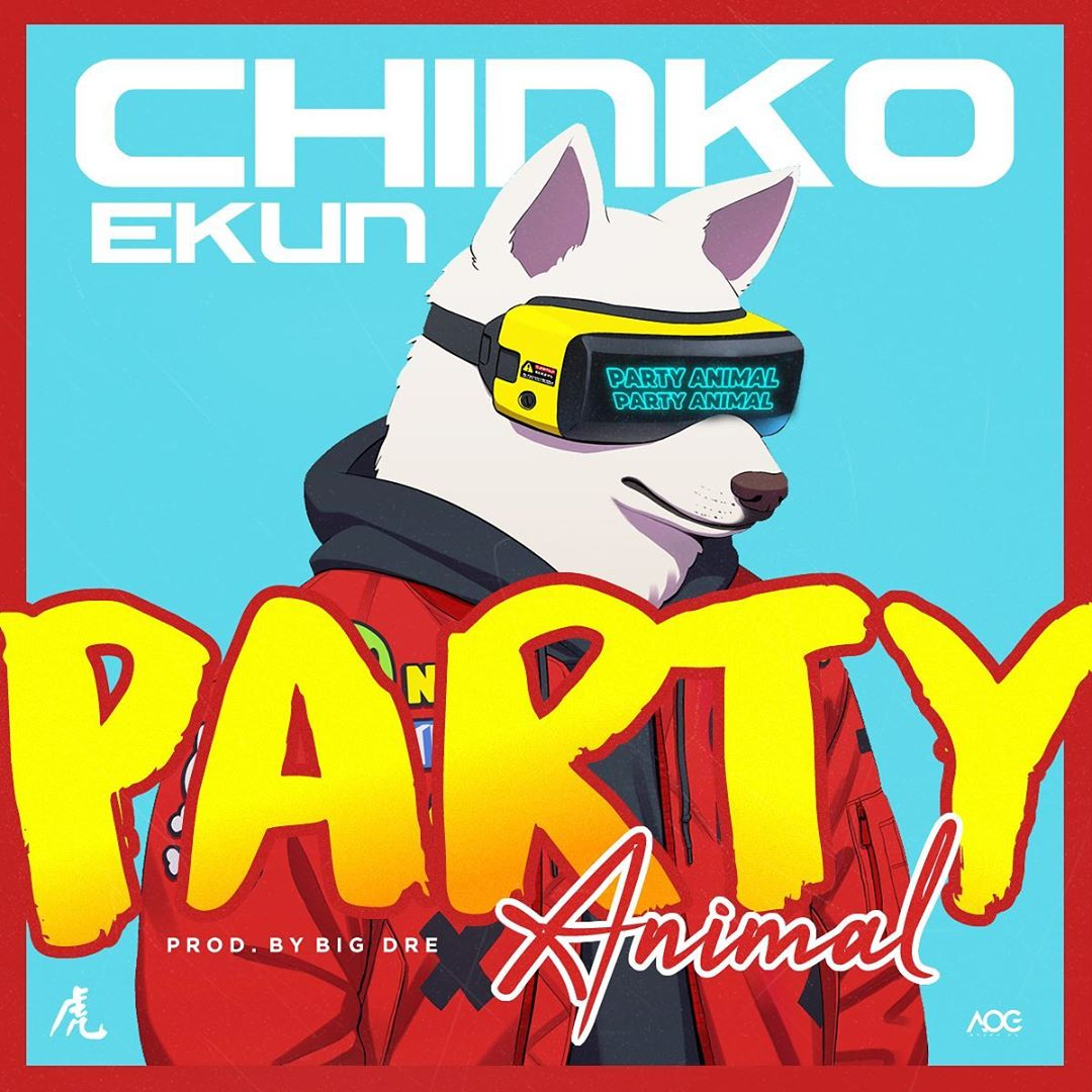Chinko Ekun – Party Animal
