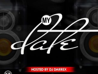 King DJ Darrex - My Date Mixtape (2020)