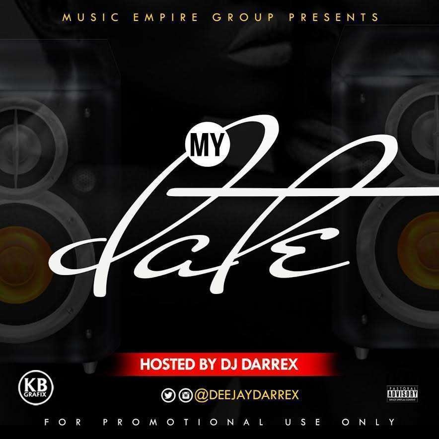 King DJ Darrex - My Date Mixtape (2020)