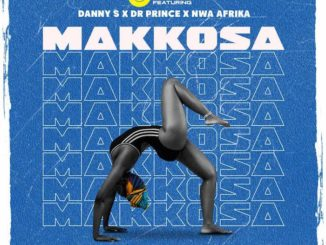 DJ Exdot Ft. Danny S x Dr Prince x Nwa Africa – Makkossa