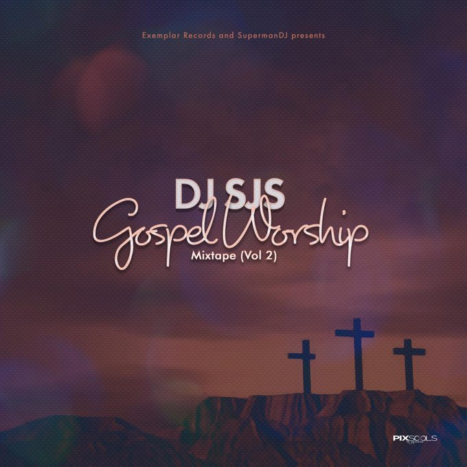 Mixtape: DJ SJS - Gospel Worship Mix