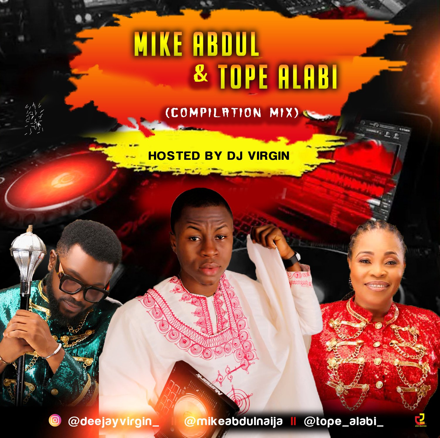 GOSPEL MIX: DJ Virgin – Mike Abdul x Tope Alabi Compilation Mix