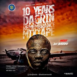 MIXTAPE: Dj Baddo – Best Of Dagrin