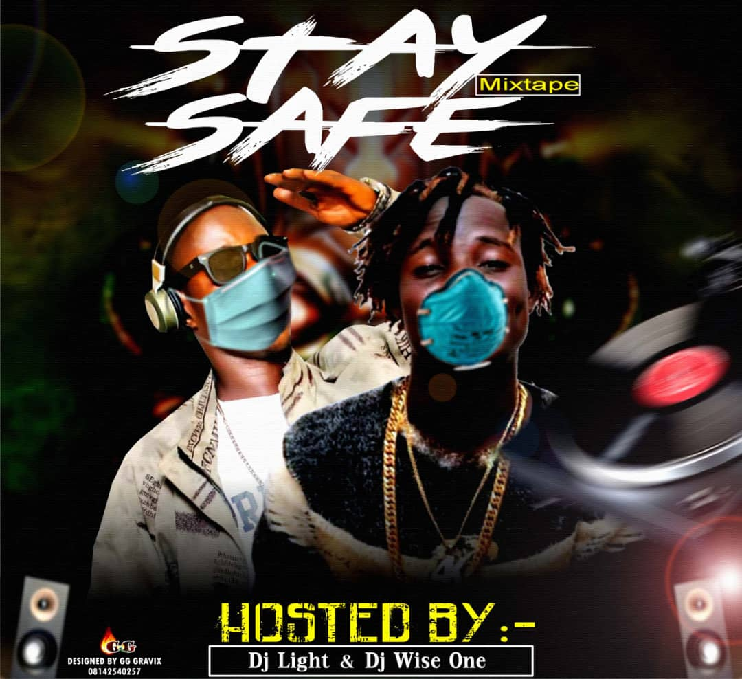 Dj Mix: Dj Wise one vs Dj Light - Stay Save Mixtape