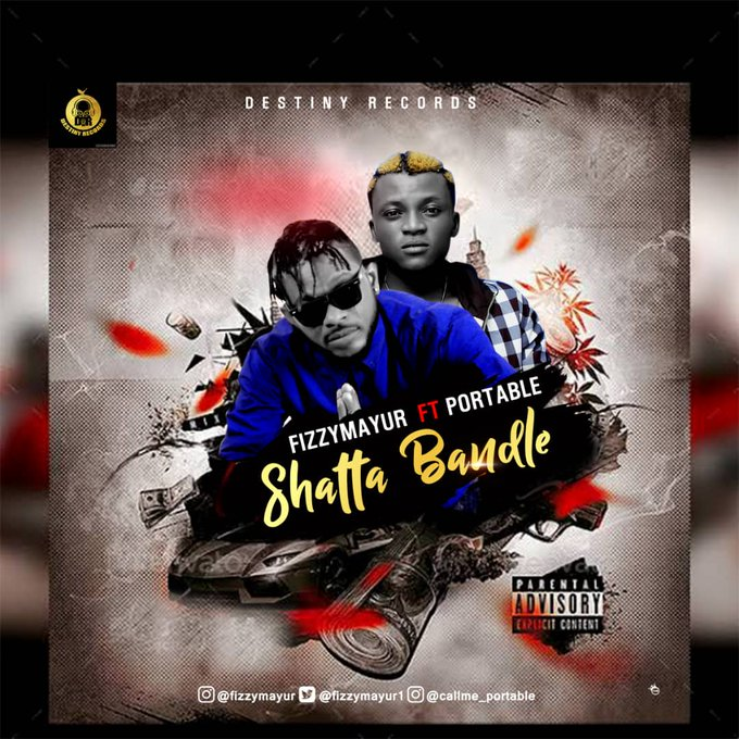 Fizzy Mayur ft. Portable – Shatta Bandle
