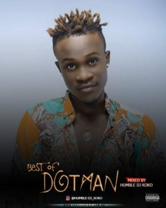 Mixtape: Humble Dj Koko – Best Of Dotman