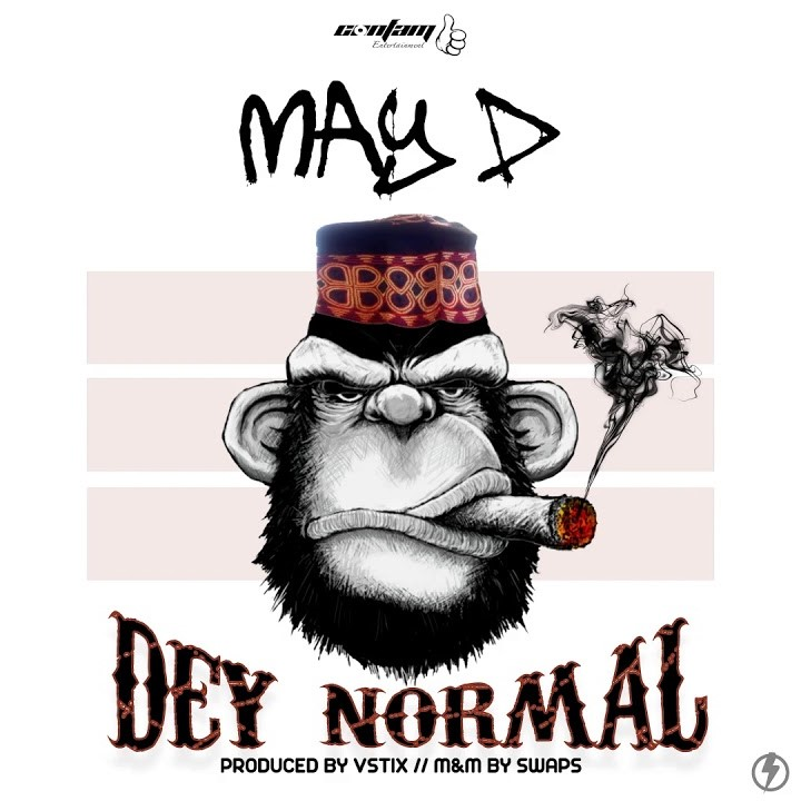 May D – Dey Normal (Prod. by Vstix)