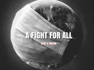 Mr 2kay – A Fight For All ft. Micon
