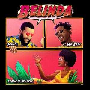 Mr Eazi x Moh – Belinda