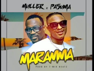 Muller Ft. Pasuma – Maramma