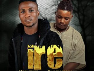 Orintise Ft. Barry Jhay – IRE (Prod. by LahLah Smoke)