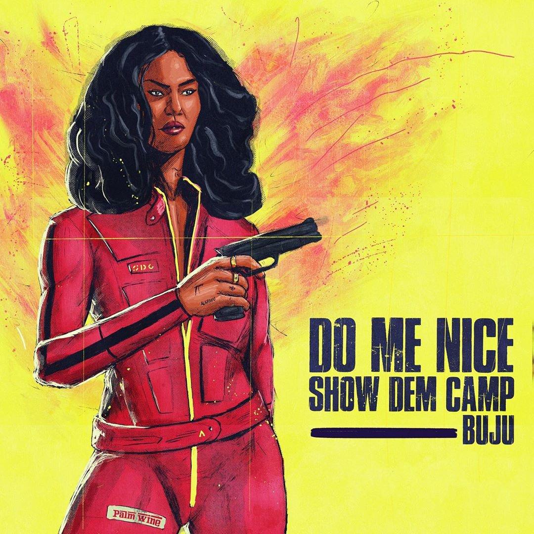 Show Dem Camp Ft. Buju – Do Me Nice