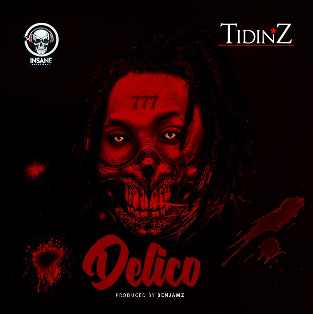 Tidinz – Delico (Prod By Benjamz)