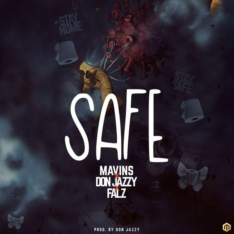 Don Jazzy ft. Falz – Safe