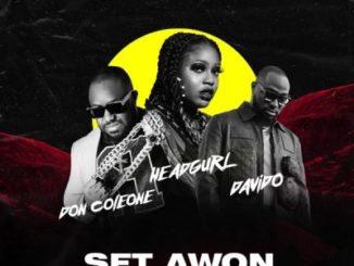 Headgurl ft. Davido & Don Coleone – Set Awon