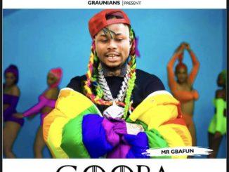 Mr Gbafun – Gooba (Money)