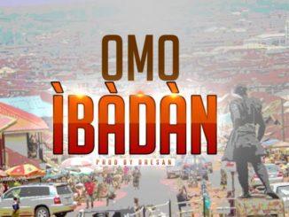 Obesere – Omo Ibadan ft. Bayboy