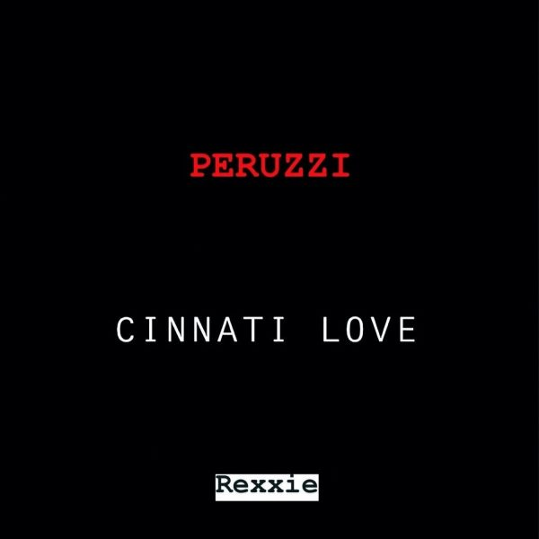 Peruzzi – Cinnati Love