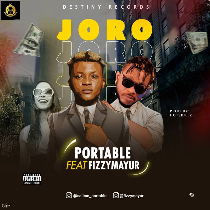 Portable Ft Fizzymayur – Joro (Prod by Hotskillz)