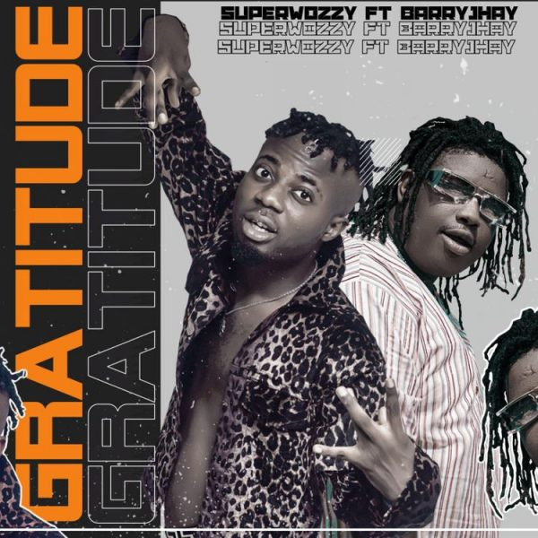 Superwozzy – Gratitude ft. Barry Jhay