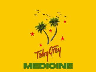 Toby Grey ft. STG – Medicine