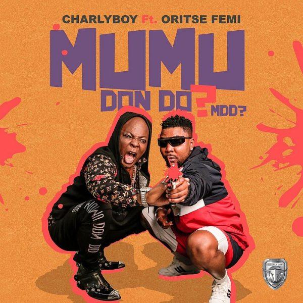 Charly Boy – Mumu Don Do ft. Oritsefemi